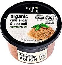 "Parfüm, Parfüméria, kozmetikum Habzó bőrradír ""Nádcukor"" - Organic Shop Foamy Body Scrub Organic Cane Sugar & Sea Salt"