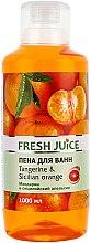 """Parfüm, Parfüméria, kozmetikum Habfürdő """"Mandarin és sziciliai narancs"""" - Fresh Juice Tangerine and Sicilian"""