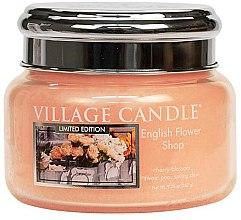 Parfüm, Parfüméria, kozmetikum Aroma gyertya - Village Candle English Flower Shop Glass Jar