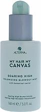 Parfüm, Parfüméria, kozmetikum Volument adó hajpermet - Alterna My Hair My Canvas Soaring High Volumizing Blowout Mist