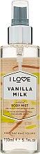 """Parfüm, Parfüméria, kozmetikum Frissítő testpermet """"Vaníliás tej"""" - I Love Vanilla Milk Body Mist"""