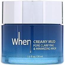 Parfüm, Parfüméria, kozmetikum Krémes tisztító és pórusszűkítő arcmaszk - When Creamy Mud Pore Clarifying & Minimizing Mask