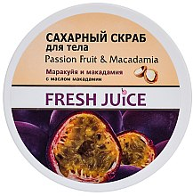 """Parfüm, Parfüméria, kozmetikum Cukros testradír """"Maracuja és makadámia"""" - Fresh Juice Passion Fruit & Macadamia"""