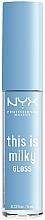 Parfüm, Parfüméria, kozmetikum Ajakfény - NYX Professional Makeup This Is Milky Gloss Lip Gloss