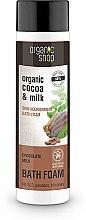 """Parfüm, Parfüméria, kozmetikum Habfürdő """"Bőr táplálása. Csokoládés tej"""" - Organic Shop Organic Cacao and Milk Milky Bath Foam"""