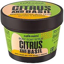 "Parfüm, Parfüméria, kozmetikum Szappan-radír testre ""Citrus és bazsalikom"" - Cafe Mimi Scrub-Soap Citrus And Basil"