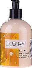"""Parfüm, Parfüméria, kozmetikum Kondicionáló keratinnal """"Fény"""" - Dushka (adagolóval)"""
