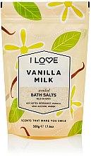 """Parfüm, Parfüméria, kozmetikum Fürdősó """"Vanília tej"""" - I Love Vanilla Milk Bath Salt"""