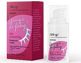 Parfüm, Parfüméria, kozmetikum Erősítő szemkörnyékápoló krém - Kili·g Woman Age Preventing Eye Cream