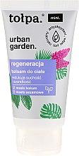 Parfüm, Parfüméria, kozmetikum Testápoló balzsam - Tolpa Urban Garden Body Balsam