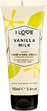 """Parfüm, Parfüméria, kozmetikum Kézkrém """"Vaníliás tej"""" - I Love Vanilla Milk Hand and Nail Cream"""