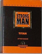 Parfüm, Parfüméria, kozmetikum Borotválkozás utáni arcvíz - Strong Men After Shave Titan