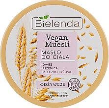 """Parfüm, Parfüméria, kozmetikum Tápláló testápoló olaj """"Zab, búzs, rizstej"""" - Bielenda Vegan Muesli Nourishing Body Butter"""