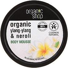 "Parfüm, Parfüméria, kozmetikum Testhab ""Frangipani"" - Organic Shop Organic Ylang-Ylang & Neroli Body Mousse"