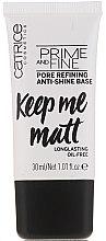 Parfüm, Parfüméria, kozmetikum Bőrkiegyenlítő sminkalap - Catrice Prime And Fine Pore Refining Anti-Shine